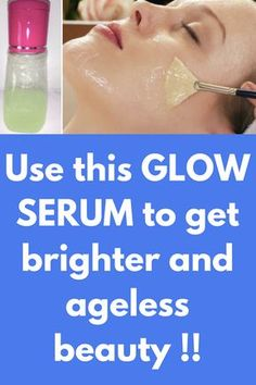 Use this GLOW SERUM to get brighter and ageless beauty ! This homemade glow serum for face is amazing in getting the lowing, spotless and younger-looking skin. This remedy is effective as all the ingredients are natural and homemade. Ingredients you Gel Aloe, Aloe Vera Gel, Ageless Beauty, Beauty Skin, Beauty Care, Skin Care Regimen, Skin Care Tips, Beauty Secrets, Beauty Hacks