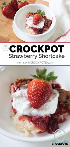 You have to try this crazy simple Crockpot Strawberry Shortcake Recipe! All of the warm strawberry over a light a fluffy cake made right in your slow cooker! #crockpot #slowcooker #recipes #dessert