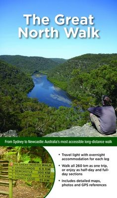 Australia's Best Walks : The Great North Walk : The full-colour guide to multi-day and day excursions - Matt McClelland Walking Holiday, Great North, Thru Hiking, Travel Light, Newcastle, Long Distance, Stuff To Do, Places To Visit, Australia