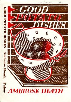 Good Potato Dishes by Ambrose Heath, Faber Cookery Series