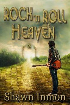 Rock 'n Roll Heaven by Shawn Inmon, http://www.amazon.com/dp/B00J9T1GQA/ref=cm_sw_r_pi_dp_FzUCtb144396C