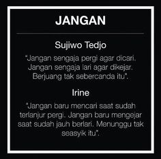 Jangaaan Quotes Lucu, Cinta Quotes, Quotes Galau, Words Quotes, Me Quotes, Funny Quotes, Soekarno Quotes, Wattpad Quotes, Broken Quotes