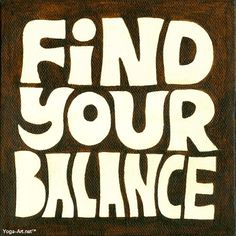 Find Your Balance - Yoga-Art