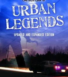 Encyclopedia Of Urban Legends (2nd Edition) PDF