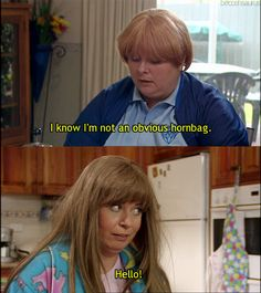 Kath & Kim.......In America they don't understand....This is one great aussie show!