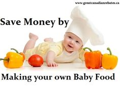 One area where you can save quite a bit of money is with baby food