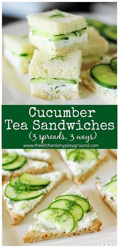 The Kitchen is My Playground You are in the right place about Sandwiches recetas Here we offer you the most beautiful pictures about the summer Sandwiches you are looking for. When you examine the Cucumber Tea Sandwiches ~ 3 Spreads & 3 Ways Snacks Für Party, Appetizers For Party, Appetizer Recipes, Food For Tea Party, Tea Party Foods, Tea Party Snacks, Tea Party Desserts, Cucumber Appetizers, High Tea Food