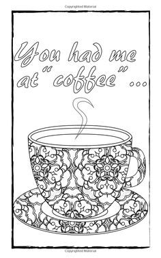 Image Result For Coffee Cups Coloring Pages Adults Coloring