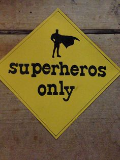 (I corrected spelling on superheroes) Wouldn't this be funny on the door of the teacher's lounge bathroom! Superhero Classroom Door, Superhero School Theme, Classroom Door Signs, Classroom Quotes, School Themes, Classroom Themes, Superhero Preschool, School Decorations, Birthday Parties