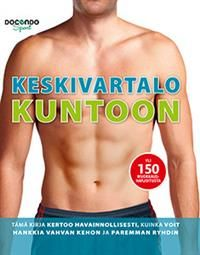 http://www.adlibris.com/fi/product.aspx?isbn=9525912906 | Nimeke: Keskivartalo kuntoon - Tekijä:  - ISBN: 9525912906 - Hinta: 12,90 €