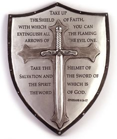 """This plaque makes a perfect Confirmation gift. Emblazoned on the resin shield are the words from Eph. """"Take up the Sacred Shield of Faith"""" etc. God Tattoos, Warrior Tattoos, Body Art Tattoos, Tattoos For Guys, Tattoo Ink, Arm Tattoo, Sleeve Tattoos, Tatoos, Armor Of God Tattoo"""