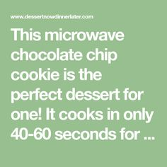 This microwave chocolate chip cookie is the perfect dessert for one! It cooks in only 40-60 seconds for a super quick, sugar fix. Microwave Chocolate Chip Cookie, Chocolate Chip Cookies, Cooking Recipes, Chips, Sugar, Desserts, Food, Dessert Recipes, Mothers