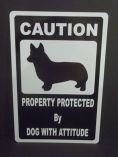Property Protected By Pembroke Welsh Corgi With by 4pawsdecals, $15.00