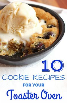10 Small Batch Cookie Recipes perfect for any oven big or small. ToasterOvenLove.com