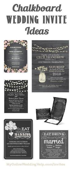 Chalkboard style wedding invitation ideas ... links to a lot of examples with mason jars, lights, frame-like, flowers, and rustic wood designs.
