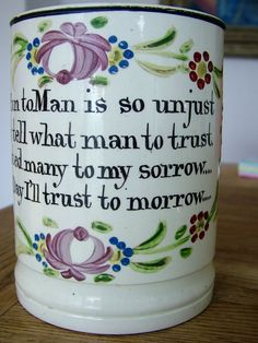 """RARE ANTIQUE GEORGIAN  CREAMWARE  creamware tankard stands 145mm (5.75"""") high x 110mm (4.25"""") across the rim and weighs 342 grams. It dates to around 1800 and was possibly produced in the Leeds area with the stylised floral boarder and the saying to the centre reading ' Since Man to Man is so Unjust _ I cannot Tell what Man to trust - I've Trusted many to my Sorrow... - So Pay today I'II trust Tomorrow... """"! It is in good antique condition with no chips cracks or restoration £134"""