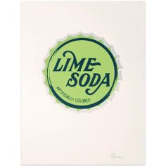 Lime Soda print from keepcalmgallery.com-- when I get my own kitchen, this (or something like it) will be in it.