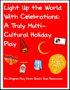 Free winter celebrations play or reader's theater that teaches students about holidays around the world using the universal theme of light.