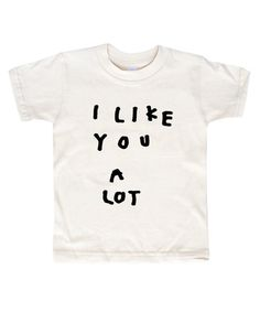 'I Like You' T-Shirt – Kid + Kind