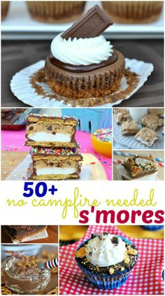 50  Smores recipes that you can enjoy without a campfire! Perfect summertime treats!