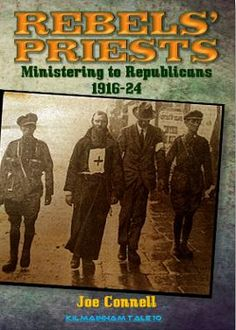 1916 and the Rebels' Priests