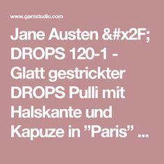 """Jane Austen / DROPS 120-1 - Glatt gestrickter DROPS Pulli mit Halskante und Kapuze in """"Paris"""" oder mit 2 Fäden """"Alpaca"""". Grösse S-XXXL.  DROPS design: Modell Nr. W-386  - Free pattern by DROPS Design"""