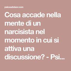 Cosa accade nella mente di un narcisista nel momento in cui si attiva una discussione? - Psicoadvisor