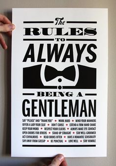 Love it. More men need to be reminded of this. I'm blessed I got my gentleman :)