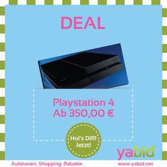 #CyberMonday : Holt euch diesen #Deal auf Yabid. #PS4 Neu und Original verpackt ab 350,00 €. Streng limitiert unter: http://de.yabid.net/Neuware-Original-PS4-in-OVP-PC-Games-Software-Festpreis-Auktion-12142.html  #Yabid Hol's dir wann DU willst!