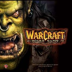 WarCraft: The Board Game (2-4 players)