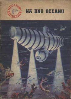 Na dno oceanu, Jerzy Pietkiewicz, Morskie, 1963, http://www.antykwariat.nepo.pl/na-dno-oceanu-jerzy-pietkiewicz-p-985.html