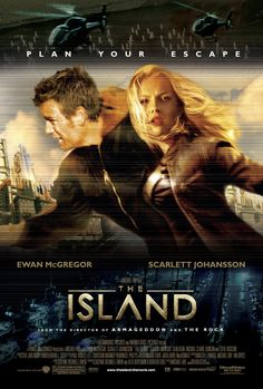 The Island is a 2005 American science fiction action thriller film directed by Michael Bay, starring Ewan McGregor and Scarlett Johansson. It was released on July in the United States, and was nominated for three awards, including the Teen Choice Award. Film Science Fiction, Fiction Movies, Top Movies, Great Movies, Movies To Watch, Amazing Movies, Ewan Mcgregor, Pearl Harbor, Film Movie