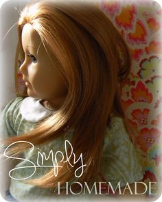 simply homemade: How to re-wig an American Girl doll