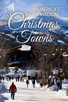 Tis the season to be of good cheer. Here are the most festive towns you can visit if you're spending the holidays in United States. Best Christmas Vacations, Christmas Town, Christmas Travel, Best Vacations, Christmas Markets, Christmas Scenes, Xmas, Holidays In United States, United States Travel