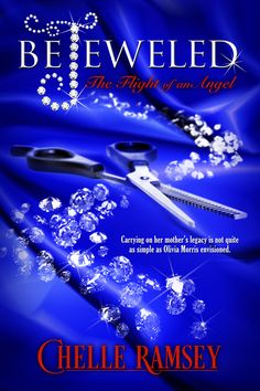 #FeaturedAuthor: Chelle Ramsey Shares an Excerpt from Bejeweled