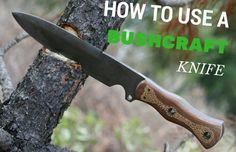 Bushcraft Survival Knife: How To Use Them And What You Need To Know
