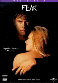 Fear- this is the movie that made me terrified of mark walberg.... Forever