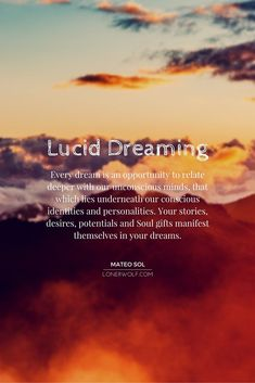 Lucid dreaming is a powerful gateway into your innermost self. #luciddreaming