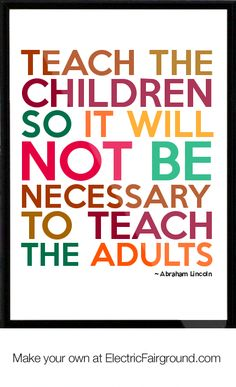 train up a child in the way he should go | ... Train up a child in the way he should go; even when he is old he will
