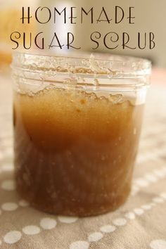 Homemade Sugar Scrub 6oz mason jar, 1/4 cup of brown sugar, 1/4 cup of white sugar, cover with olive oil + an extra 1/2 inch. Add 1 tsp of vanilla extract or any essential oils or scent.