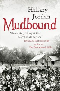 Mudbound, http://www.amazon.co.uk/dp/B0031RS5Y2/ref=cm_sw_r_pi_awd_y2ietb1WWXJZ2