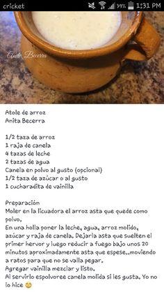 Atole de arroz Real Mexican Food, Mexican Drinks, Mexican Dishes, Mexican Food Recipes, Spanish Recipes, Dessert Drinks, Yummy Drinks, Dessert Recipes, Yummy Food