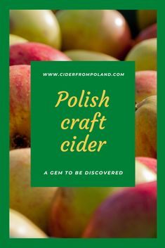 Cider is becoming trendy in Poland. It is still a niche but a very nice one and with a potential to grow. Most Popular Alcoholic Drinks, Cider Tasting, Craft Cider, Catchy Slogans, Beer Festival, Polish Recipes, Apple Juice, Poland, Nice