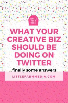 What Your Creative Business Should Be Doing On Twitter - Little Farm Media http://www.smartseoservice.com/convert-web-traffic-into-sales-or-leads/