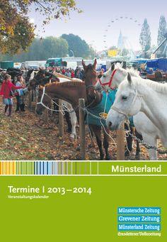Alle Veranstaltungen aus dem Münsterland im Jahr 2013 auf einen Blick.  http://www.muensterland-tourismus.de/5867/veranstaltungskalender-muensterland-2012.pdf