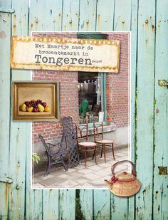 From Daphne's Diary nr. 7-2013 Brocantemarkt - Tongeren - Belgium.