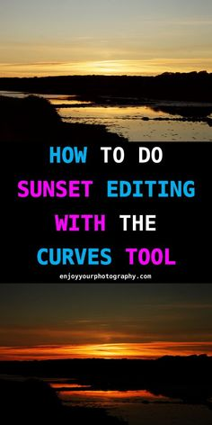 I'm going to edit a photograph with the curves tool. With it you can edit a sunset photograph, to darken it, or lighten it. Photography Basics, Sunset Photography, Photoshop Photography, Photography Tutorials, Landscape Photography, Photography Filters, Boudoir Photography, White Photography, Wedding Photography
