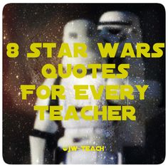 Much wisdom to be gained from the Jedi masters there is. Here are a selection of quotes from the star wars films I hope you fellow educators might find relevant. Now updated with Some Rogue 1 movie…