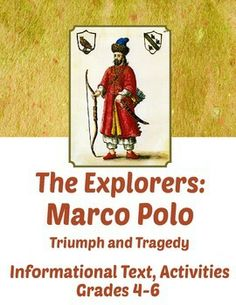 The Explorers: Marco Polo - Informational Texts, Activities....