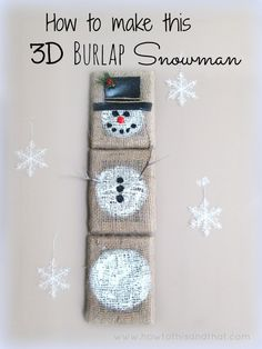 how to make craft snowman. Burlap, wooded frames, black fabric, white/black  paint, a Button!, ill bit of nature, staple & glue guns